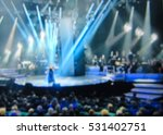 abstract blurred image. stage... | Shutterstock . vector #531402751
