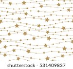 holiday background  seamless... | Shutterstock . vector #531409837