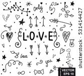 set of love. hand drawing.... | Shutterstock .eps vector #531414427
