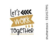 vector poster with phrase decor ...   Shutterstock .eps vector #531417991