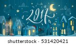merry christmas and happy new... | Shutterstock .eps vector #531420421