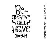 vector poster with phrase decor ... | Shutterstock .eps vector #531426574