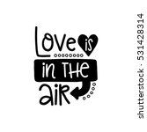 vector poster with phrase and... | Shutterstock .eps vector #531428314