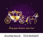 fairy tale carriage with horse... | Shutterstock .eps vector #531464665