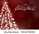 christmas tree unfocused... | Shutterstock .eps vector #531470035