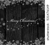 wooden black christmas...   Shutterstock .eps vector #531476149