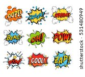 Set of bubbles speech, oops expression and speak onomatopoeia, crash and bang cloud, pow sound and cool comic exclamation, bomb pow sound. Dialogue and humour, communicate theme | Shutterstock vector #531480949