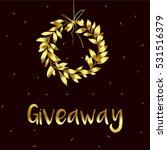 giveaway bold inscription. gold ... | Shutterstock .eps vector #531516379