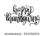 happy thanksgiving. hand drawn... | Shutterstock .eps vector #531536521