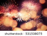 fireworks at new year and copy... | Shutterstock . vector #531538075