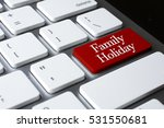 travel concept   family holiday ... | Shutterstock . vector #531550681