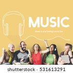music lifestyle leisure... | Shutterstock . vector #531613291