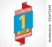 1 year anniversary celebration... | Shutterstock .eps vector #531672649