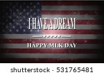 martin luther king day american ... | Shutterstock . vector #531765481