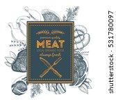 design template for meat market.... | Shutterstock .eps vector #531780097