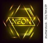 neon inscription. electric lamp ...   Shutterstock . vector #531784159