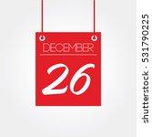 december 26th   hanging calendar | Shutterstock .eps vector #531790225