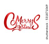 merry christmas vector text... | Shutterstock .eps vector #531871069