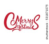merry christmas vector text... | Shutterstock .eps vector #531871075