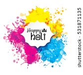 holi spring festival of colors... | Shutterstock .eps vector #531871135