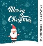 merry christmas  congratulation.... | Shutterstock .eps vector #531892429