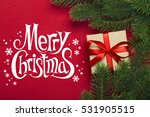 branches of a christmas tree... | Shutterstock . vector #531905515