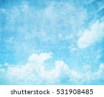 grunge blue sky background with ... | Shutterstock . vector #531908485