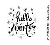 hello winter handlettering...   Shutterstock .eps vector #531930187