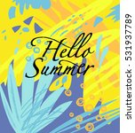 hello summer card with a... | Shutterstock .eps vector #531937789