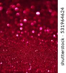 glitter lights background. | Shutterstock . vector #531964624