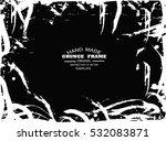 grunge frame   abstract texture.... | Shutterstock .eps vector #532083871