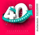 anniversary emblems 40... | Shutterstock .eps vector #532105999