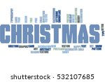christmas has arrived | Shutterstock . vector #532107685