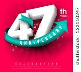 anniversary emblems 47... | Shutterstock .eps vector #532110247