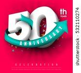 anniversary emblems 50... | Shutterstock .eps vector #532110274