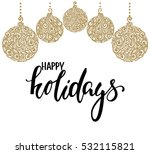 hanging christmas ball with a... | Shutterstock .eps vector #532115821