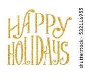 hand lettering vintage... | Shutterstock .eps vector #532116955