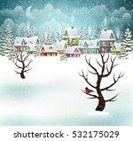evening village winter... | Shutterstock .eps vector #532175029