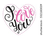 i love you doodle heart shaped... | Shutterstock .eps vector #532183039