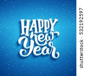 happy new year lettering on... | Shutterstock . vector #532192597