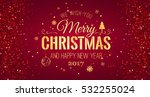 christmas and new year... | Shutterstock .eps vector #532255024