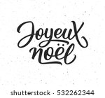 Joyeux Noel Calligraphic Text...
