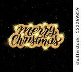 merry christmas calligraphic...   Shutterstock .eps vector #532269859