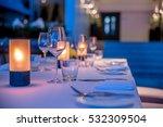 dinner table overlooking the... | Shutterstock . vector #532309504