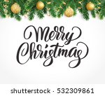 vector holiday background with... | Shutterstock .eps vector #532309861