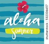 aloha lettering   Shutterstock .eps vector #532336657