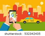 booking taxi via mobile app....   Shutterstock .eps vector #532342435