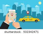 booking taxi via mobile app....   Shutterstock .eps vector #532342471