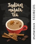indian masala tea. warming... | Shutterstock .eps vector #532382101