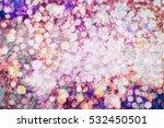abstract light bokeh background | Shutterstock . vector #532450501